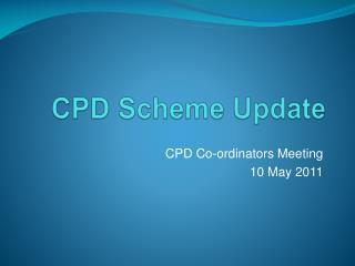 CPD Scheme Update