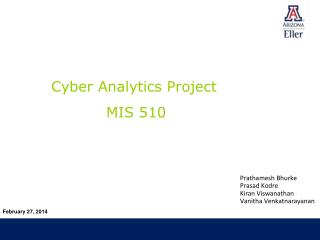 Cyber Analytics Project            MIS 510