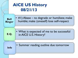 AICE US History08/21/13