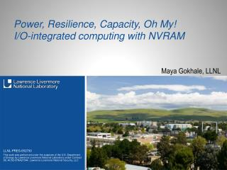Power, Resilience, Capacity, Oh My! I/O-integrated computing with NVRAM