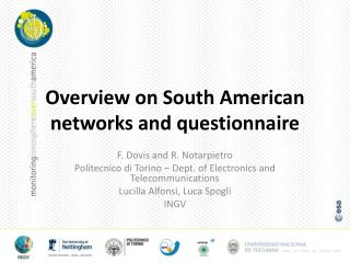 Overview on South American networks and questionnaire