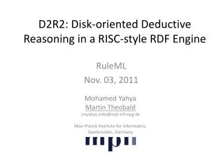 D2R2: Disk-oriented Deductive Reasoning in a RISC-style RDF Engine