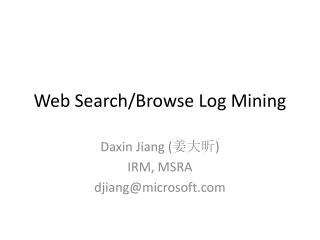 Web Search/Browse Log Mining