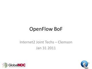 OpenFlow BoF