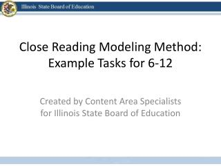 Close  Reading Modeling Method:  Example Tasks for 6-12