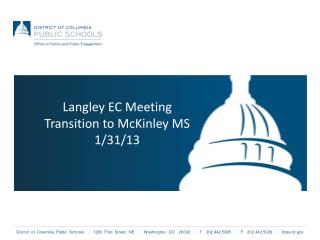 Langley EC Meeting Transition to McKinley MS 1/31/13