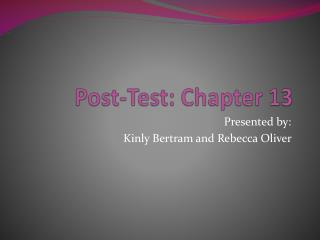 Post-Test : Chapter 13