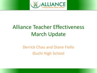 Alliance Teacher Effectiveness March Update