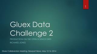 Gluex  Data Challenge 2