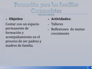 F ormación para las familias Corazonistas ESPACIO ONLINE