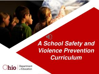 A  School Safety and Violence Prevention  Curriculum