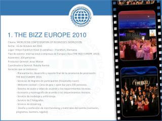 1. THE  BIZZ EUROPE 2010