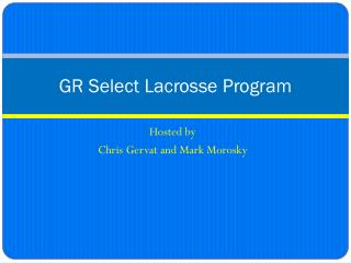 GR Select Lacrosse Program