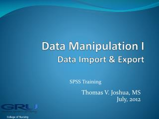 Data Manipulation I  Data Import & Export