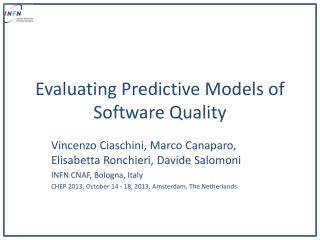 Evaluating Predictive Models of Software Quality