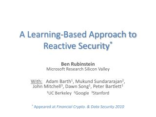 A Learning-Based Approach to Reactive Security *