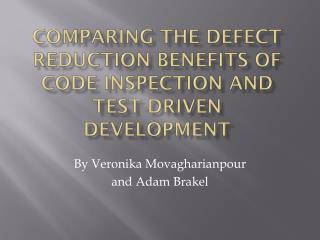 Comparing the Defect Reduction Benefits of Code Inspection and Test-Driven Development
