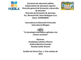 Secretaría de educación pública Subsecretaría de educación superior Dirección general de formación y desarrollo de doce