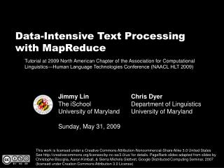 Jimmy Lin The  iSchool University of Maryland Sunday, May 31, 2009