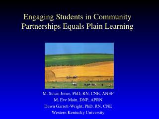 Engaging Students in Community Partnerships Equals Plain Learning