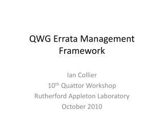 QWG Errata Management Framework