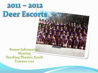 2011 � 2012 Deer Escorts