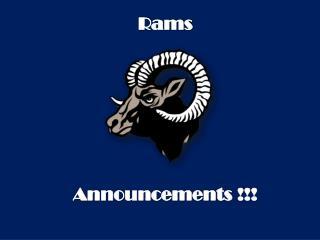 Rams  Announcements !!!