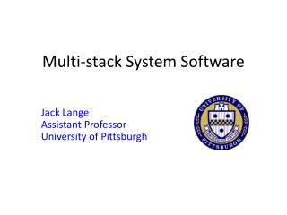 Multi-stack System Software