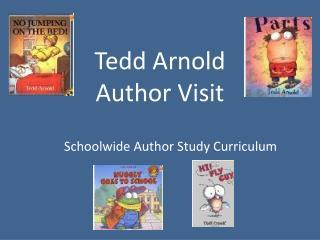 Tedd Arnold  Author Visit