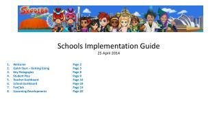 Schools Implementation Guide 25  April 2014