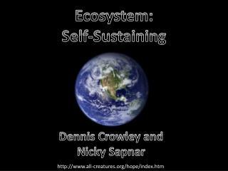 Ecosystem: Self-Sustaining
