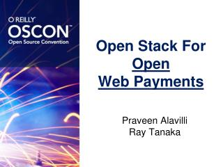 Open Stack For  Open  Web Payments