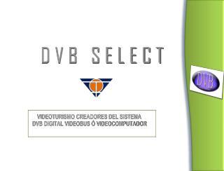 DVB SELECT