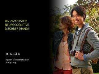 HIV-ASSOCIATED NEUROCOGNITIVE DISORDER (HAND)