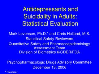 antidepressants and suicidality in adults:  statistical evaluation
