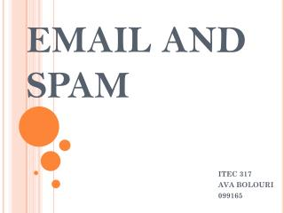 EMAIL AND SPAM