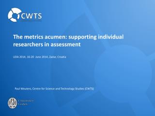 The metrics acumen: supporting individual researchers in assessment