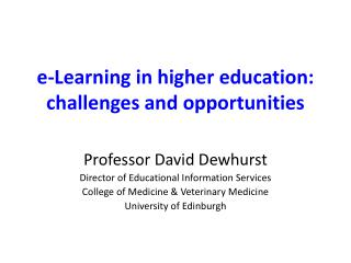 e-Learning in higher education: challenges and opportunities
