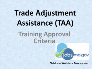 Trade Adjustment Assistance (TAA)