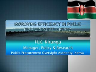 IMPROVING EFFICIENCY IN PUBLIC PROCUREMENT  - KENYA