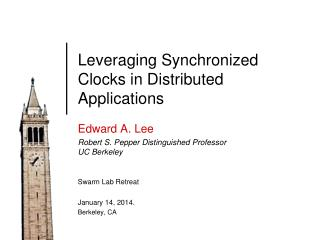 Leveraging Synchronized Clocks in Distributed Applications
