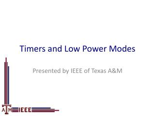 Timers and Low Power Modes