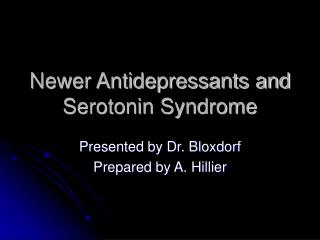 newer antidepressants and serotonin syndrome