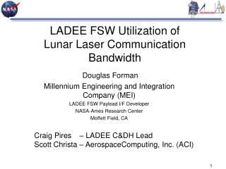 LADEE FSW Utilization of  Lunar Laser Communication Bandwidth