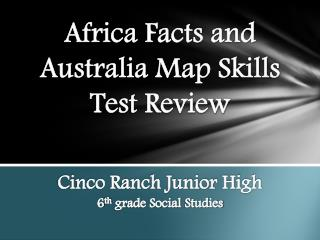 Africa Facts and Australia Map Skills   Test Review