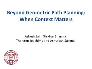 Beyond Geometric Path Planning: When Context Matters