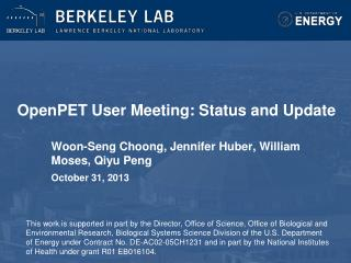 OpenPET  User Meeting: Status and Update
