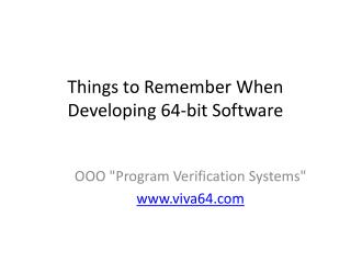Things to Remember When Developing 64-bit Software