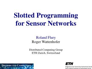 Slotted Programming for Sensor Networks
