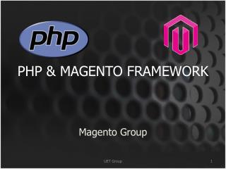 PHP & MAGENTO FRAMEWORK